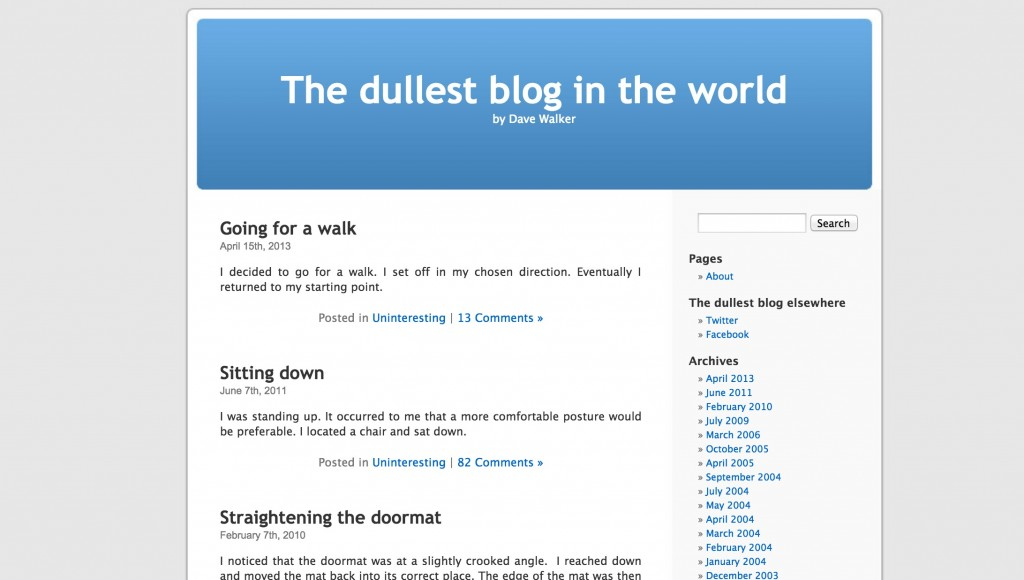 The Dullest Blog in the World http://www.dullestblog.com/
